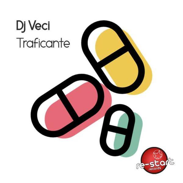 DJ VECI - Traficante
