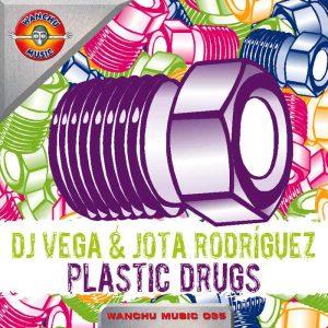 DJ VEGA & JOTA RODRIGUEZ - Plastic Drugs