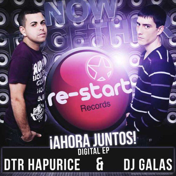DTR HAPURICE/DJ GALAS - Ahora Juntos
