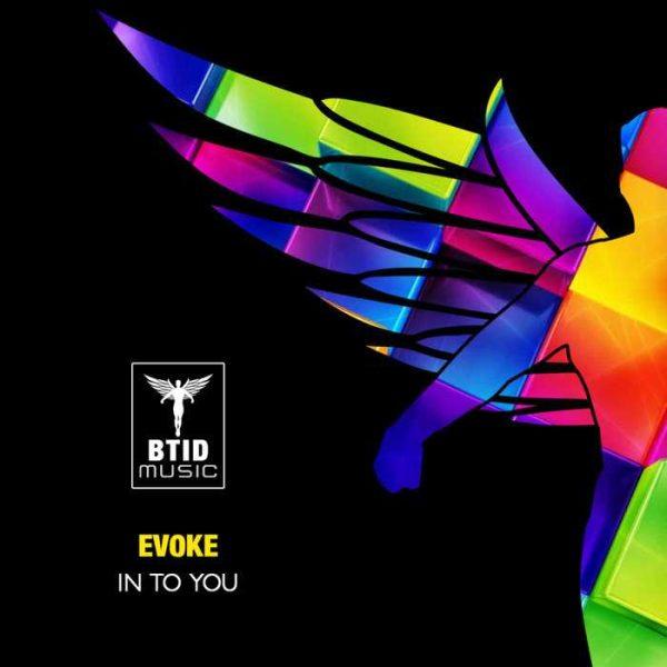 EVOKE - In To You