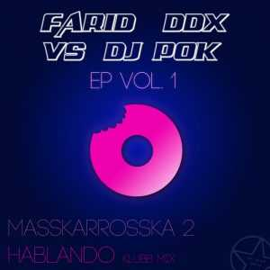 FARID/DDX vs DJ POK - Ep Vol 1