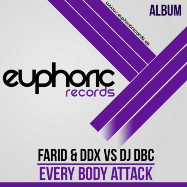 FARID/DDX vs DJ DBC - Everybody Attack