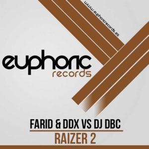 FARID/DDX vs DJ DBC - Raizer 2