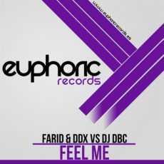 FARID & DDX - Feel Me