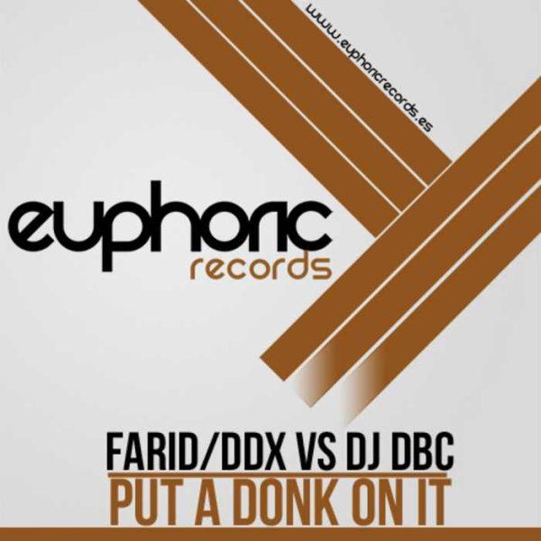 FARID & DDX vs DJ DBC - Put A Donk On It