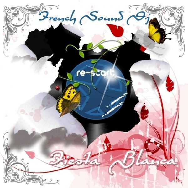 FRENCH SOUND DJ - Fiesta Blanca