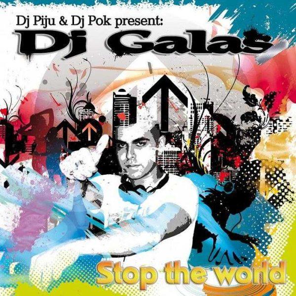 PIJU & POK present DJ GALAS - Stop The World