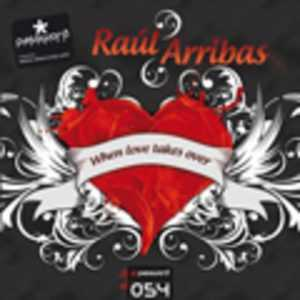 ARRIBAS, Raul - When Love Takes Over