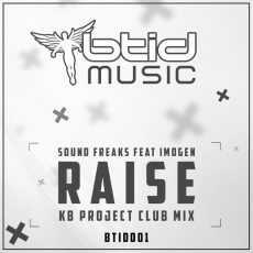 SOUND FREAKS - Raise