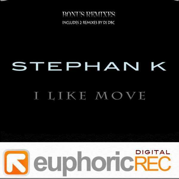 STEPHAN K - I Like Move