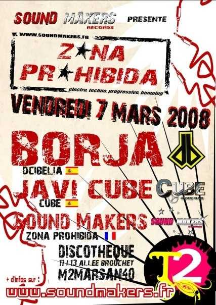 Zona Prohibida @ T2 avec Borja, Javi Cube, Sound Makers
