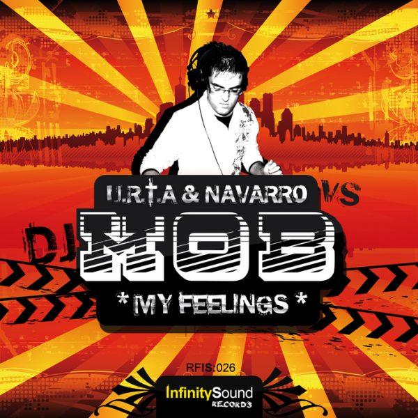 URTA/NAVARRO/DJ MOB - My Feelings