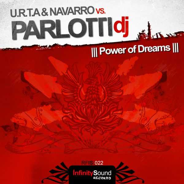 URTA/NAVARRO/PARLOTTI DJ - Power Of Dreams
