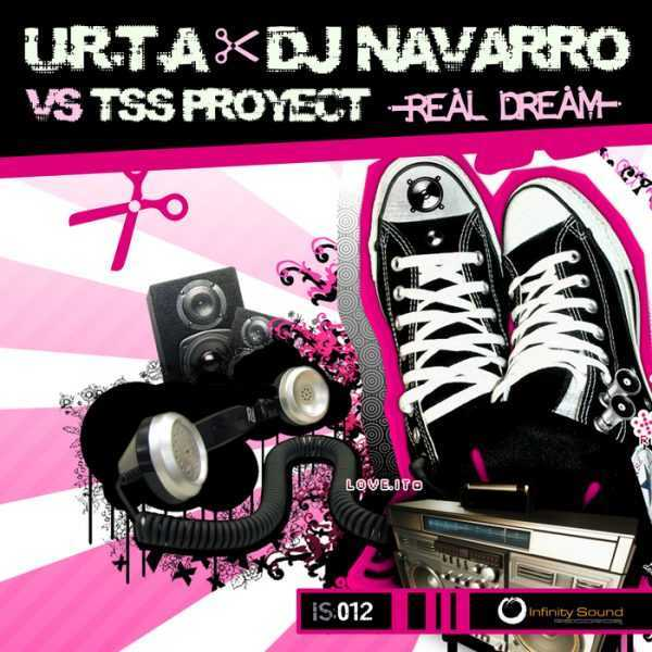 URTA/DJ NAVARRO/TSS PROYECT - Real Dream