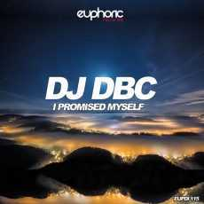 DJ DBC - I Promised Myself
