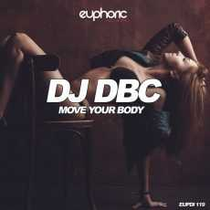 DJ DBC - Move Your Body