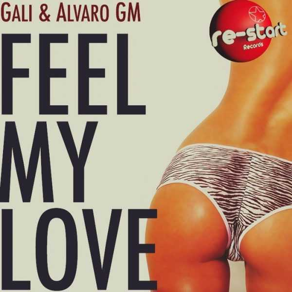 GALI - Feel My Love