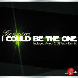 REMIXES, The - I Could Be The One