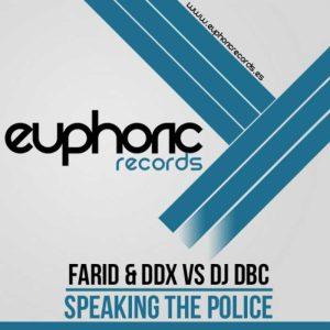 FARID/DDX vs DJ DBC - Speaking The Police