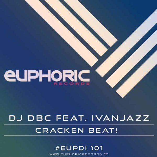 DJ DBC feat IVAN JAZZ - Cracken Beat!