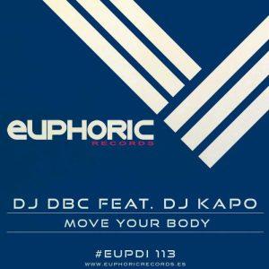 DJ DBC feat DJ KAPO - Move Your Body