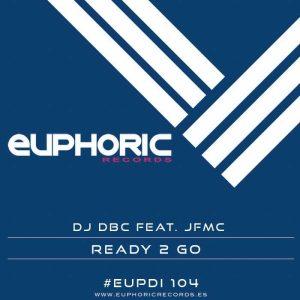 DJ DBC feat JFMC - Ready 2 Go