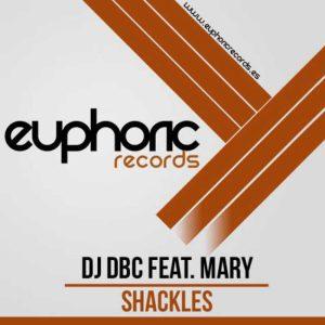 DJ DBC feat MARY - Shackles!