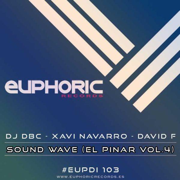 DJ DBC/XAVI NAVARRO/DAVID F - Sound Wave El Pinar Vol 4