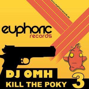 DJ OMH - Kill The Poky 3