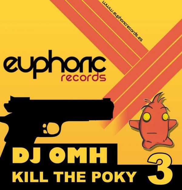 DJ OMH - Kill The Poky 3
