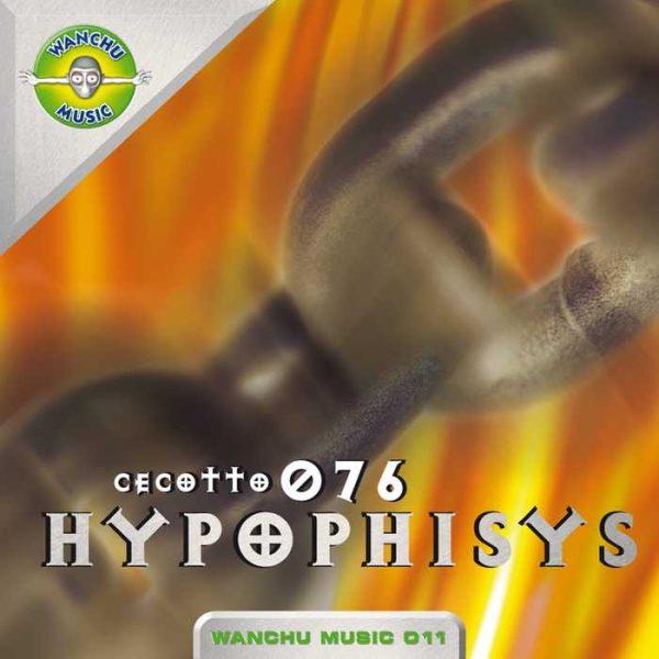 HYPOPHISYS - Cecotto 076 (remixes)