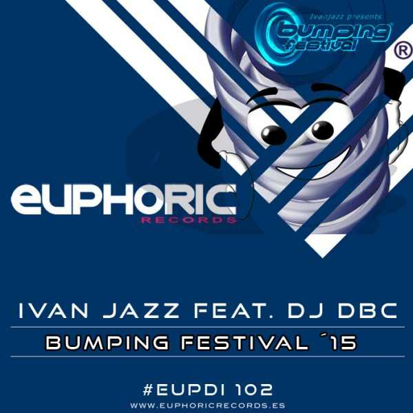 IVAN JAZZ feat DJ DBC - Bumping Festival 15