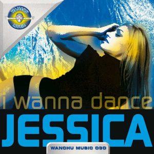 JESSICA - I Wanna Dance
