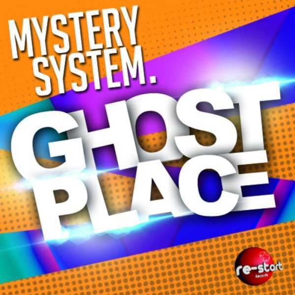 MYSTERY SYSTEM - GHOST PLACE