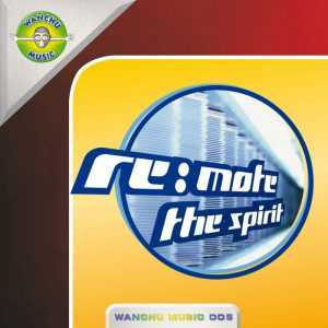 REMOTE - The Spirit (remixes)