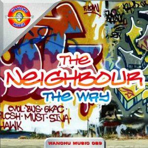 NEIGHBOUR, The - My Way